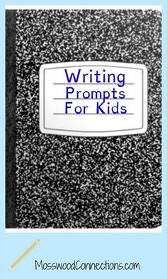 More than fifty writing prompts for kids in elementary school and middle school. Journal ideas for students in second through eighth grade.