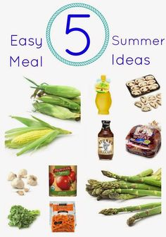 Favorite Simple Summer Meals #summerrecipe