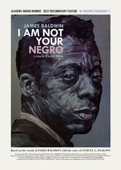 "Poster for ""I Am Not Your Negro"" by Raoul Peck."