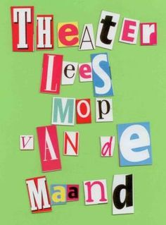 Theaterleesmop van de maand Theater, Learning To Be, Spelling, Drama, Classroom, Letters, School, Reading, Site