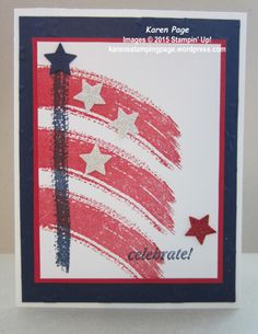"By Karen Page. Create flag with stamps from Stampin 'Up ""Work of Art"" set. Use Night of Nacy and Real Red ink. Punch stars from glimmer paper. Dry emboss navy background panel in ""Lucky Stars"" folder (Stampin' Up)."