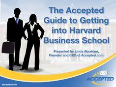 Accepted Guide to Getting Into HBS