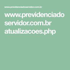 www.previdenciadoservidor.com.br atualizacoes.php