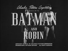 1949 'Batman and Robin' Serial Title Card