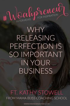 Woahpreneur #1: Why Releasing Perfection is So Important in Your Business (with Kathy Stowell) // Miranda Nahmias & Co. Done-for-You Digital Marketing — Clients | Systems | Marketing