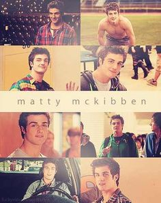 Beau Mirchoff as Matty Mckibben. Team Maddy!!