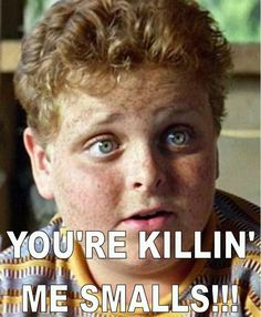 "One of my favorite quotes ever, am I allowed to pin it twice? From the Sandlot. That boy is ""Ham""."