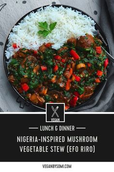 Very different in taste from the original, but this Nigeria-inspired vegan efo riro or mushroom vegetable stew is truly delicious! This dish is inspired by a traditional Nigerian dish called Efo ri… Mushroom Vegetable, Vegetable Stew, Mushroom Stew, Soup Recipes, Vegetarian Recipes, Cooking Recipes, Healthy Recipes, Yummy Recipes, Nigeria Food