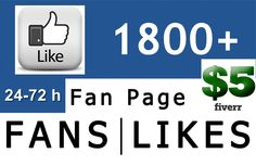 prachya: give you 1800  Real Facebook Like to your Facebook Fanpage in 24 to 72 hours for $5, on fiverr.com