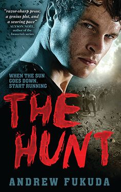 In Andrew Fukuda's fast paced, exciting young adult novel, The Hunt, humans (also known as hepers) have been driven to edge of extinction by creatures that appear to be a hybrid of human,vampire and zombie.