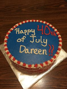 4th of July bday cake