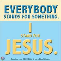 I Stand for Jesus.