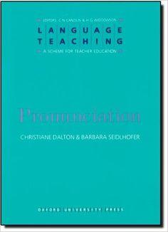 Pronunciation (Language Teaching: A Scheme for Teacher Education) Classroom Projects, Teacher Education, This Book, Language, Teaching, Confidence, Books, Languages, Livros