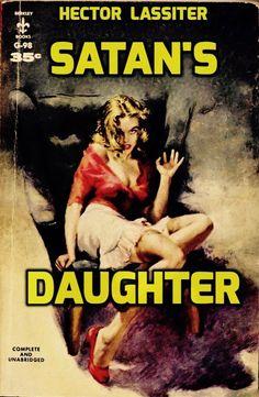 SATAN'S DAUGHTER, by Hector Lassiter