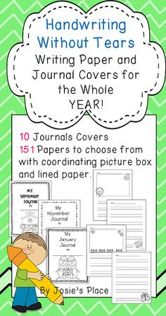 Handwriting Without Tears! 151 Writing papers and 10 journal covers to use throughout the year! Just updated and ON SALE!