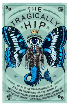 The Tragically Hip Concert Poster by Will Ruocco, via Behance. I have this one framed. Tour Posters, Band Posters, Music Artwork, Art Music, Vintage Music Posters, Music Flyer, Concert Posters, Gig Poster, Music Is My Escape