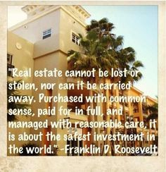 Love this quote! #RealEstate #Investing