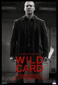 Wild Card: http://www.moviesite.co.za/2015/0619/wild-card.html