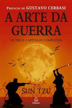 A arte da guerra, Sun Tzu Sun Tzu, I Love Books, My Books, Book Writer, Book Lists, Literature, Reading, Words, Movies