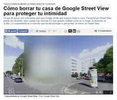 Cómo borrar tu casa de Google Street View para proteger tu intimidad / @tecnoxplore | #readyfordigitalprivacy