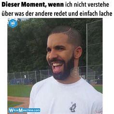 Dieser Moment, wenn ich nicht verstehe über was der andere redet und einfach lache - Drake meme