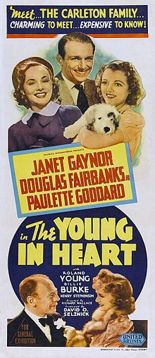 The Young in Heart (1938) is a film comedy starring Janet Gaynor, Douglas Fairbanks, Jr., Paulette Goddard, Roland Young, and Billie Burke.  Made by Selznick International Pictures and distributed by United Artists, the movie was directed by Richard Wallace and produced by David O. Selznick from a screenplay by Paul Osborn, adapted by Charles Bennett from the serial The Gay Banditti by I. A. R. Wylie.  The music score was by Franz Waxman and Heinz Roemheld.