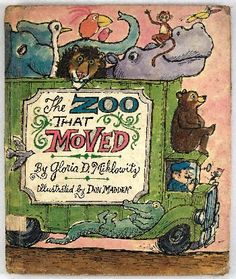 """The Zoo That Moved"" illustrated by Don Madden"