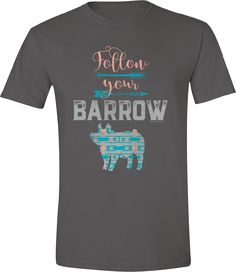 Stylish tees and gifts for Livestock Showgirls! Livestock Judging, Showing Livestock, Pig Showing, Pig Pen, Mini Pigs, Country Outfits, Country Shirts, Shirts With Sayings, Cute Shirts