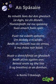 Seo píosa as dán faoin domhan mór millteach, le Bairtle Ó Brádaigh Gaeilge Moving To Ireland, Love Ireland, Birthday Presents For Girlfriend, Gaelic Words, Irish Language, Scottish Gaelic, School Study Tips, Irish Celtic, Children's Literature