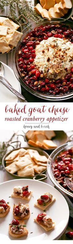 This fancy baked goat cheese roasted cranberry appetizer recipe is easier to make than it looks! It is the perfect appetizer for holiday gatherings like Thanksgiving and Christmas! | http://honeyandbirch.com