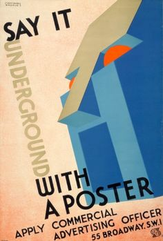 Say it underground with a poster by Christoper Greaves, 1933 Vintage London Underground Poster London Underground, Notes From Underground, Cool Posters, Travel Posters, Transport Posters, Railway Posters, Train Map, London Poster, London Transport