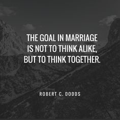 Quotes About Love Anniversary Quotes Perfect For Anniversary Cards and Speeches Quotes About Love Description marriage quote - the goal in marriage is not to think a like but to think together - lots more that are perfect for an anniversary Marriage Goals, Marriage Relationship, Marriage Tips, Love And Marriage, Quotes Marriage, Marriage Anniversary Quotes, Anniversary Cards, Successful Marriage, Love Quotes For Anniversary