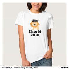 Class of 2016 Graduation T Shirts