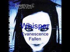 Evanescence - Fallen - Whisper