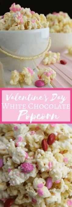 Valentine's Day White Chocolate Popcorn #valentinesday treat for kids
