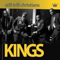 Still Trill Christians new debut title KINGS brought to you by hungrylamb.com