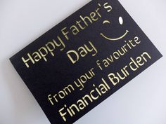 Fathers Day Funny Card, Personalised Card for Dad, Card from Son, Card from Daughter, Father's Day Card From Your Financial Burden by PersonalisedCardShop on Etsy