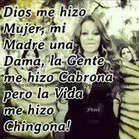Chingona..