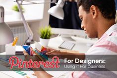 Pinterest For Designers: Using it For Business