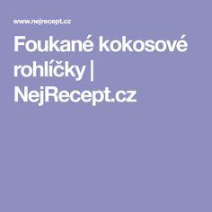 Foukané kokosové rohlíčky | NejRecept.cz