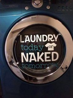 Laundry today or naked tomorrow. #LaundryRoom #UppercaseLiving #ULVinyl