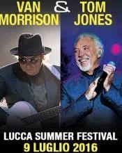 9 luglio, ore 20:30  Il Lucca Summer Festival propone un appuntamento unico per l'Italia: Van Morrison (che torna al Festival dopo 11 anni) e Tom Jones per la prima volta sul palco di Piazza Napoleone.   INFO:http://www.summer-festival.com