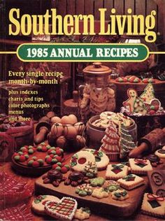Southern Living 1985 Annual Recipes Cookbook - Oxmoor Inc House in spuddled's Book Collector Connect collection