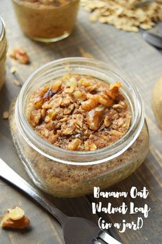 Banana Oat Walnut Loaf in a Jar- perfect grab and go snack!