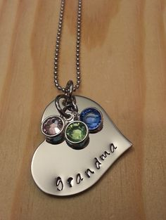Hand stamped grandma necklace.  https://www.etsy.com/listing/180324067/hand-stamped-grandma-necklace-nana