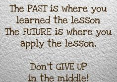 Past Present Future Quotes Inspirational Inspirational Quotes maintain me so motivated, http://MarketingReviewGuy.com helped me operate hard and play challenging