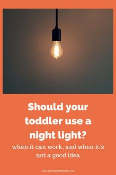There are many reasons why it might be okay to install a night light in your child's room. But there are also reasons it may be best not to and you may need some toddler sleep help. Here are the top pros and cons. #nightlight #sleep #toddlers #toddlerlife
