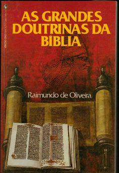 CASTRO DIANTE DO TRONO: MINHAS LEITURAS!! LIVRO: AS GRANDES DOUTRINAS DA B...