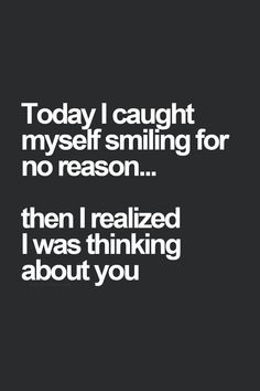 Today I caught myself smiling...