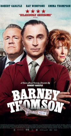 Directed by Robert Carlyle.  With Emma Thompson, Robert Carlyle, Ray Winstone, James Cosmo. Barney Thomson, awkward, diffident, Glasgow barber, lives a life of desperate mediocrity and his uninteresting life is about to go from 0 to 60 in five seconds, as he enters the grotesque and comically absurd world of the serial killer.